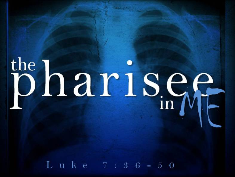 The Pharisee In Me