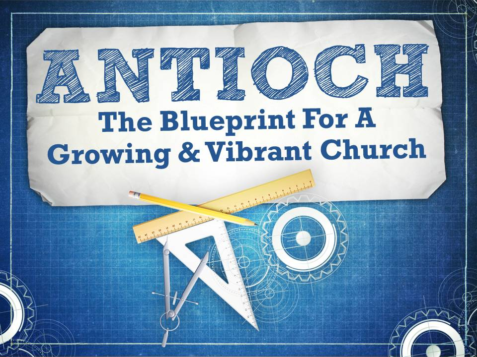 Antioch the blueprint for a growing and vibrant church sharing the church at antioch was one of the most important churches in the book of acts when many people think of antioch they only think of it as the place malvernweather Choice Image