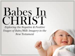 Babes in Christ