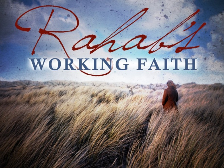 Rahabs Working Faith